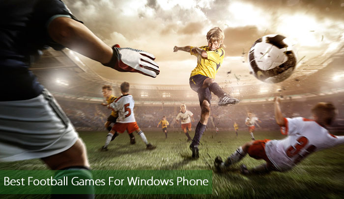 best three football games for windows phone